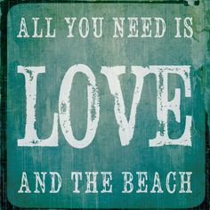 8x8 Art Word Print - All You Need Is Love And The Beach. $11.99, via Etsy.