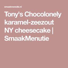 Tony's Chocolonely karamel-zeezout NY cheesecake | SmaakMenutie