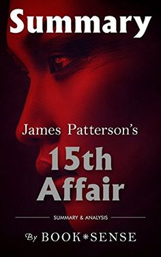 [Summary] 15th Affair: by James Patterson & Maxine Paetro by Book*Sense