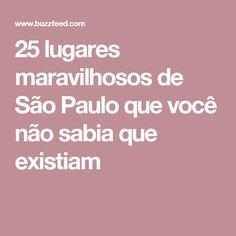 25 lugares maravilhosos de São Paulo que você não sabia que existiam