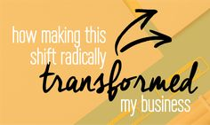 How to transform your business with one simple shift Fabi Paolini Branding + Design ...