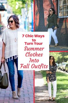 Post featuring seven fashion bloggers showing how to transform their summer clothes into fall outfits. Vests, ponchos, fake layers.