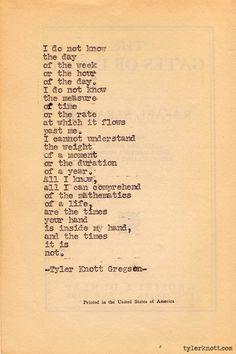 Typewriter Series #244by Tyler Knott Gregson