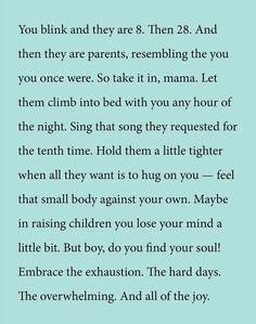 Exceptional positive parenting tips tips are offered on our site. Take a look and you wont be sorry you did. The Words, Great Quotes, Quotes To Live By, Inspirational Quotes, Being A Mom Quotes, Mommy Quotes, Me Quotes, Qoutes, Family Quotes