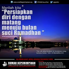 "Marilah kita "" Persiapkan diri dengan matang menuju bulan suci Ramadhan"" #RKSambutRamadhan | ""Dan untuk yang demikian itu hendaknya orang berlomba-lomba."" (QS. Al-Muthaffifiin: 26)"