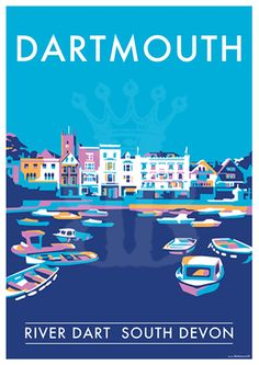 Dartmouth Harbour vintage style travel poster and seaside print forms part of the British Coastlines travel art collection. Created by Devon Artist Becky Bettesworth. Poster Retro, Poster Ads, New Poster, Poster Prints, Posters Uk, Railway Posters, Movie Posters, Design Poster, Poster Designs