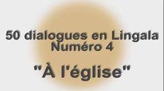 COURS DE LINGALA-50 DIALOGUES (3-4)
