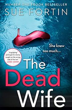 Sue Fortin- The dead wife Book Club Books, Book Lists, Good Books, Books To Read, Reading Lists, Book Suggestions, Book Recommendations, Crime Books, Book Corners