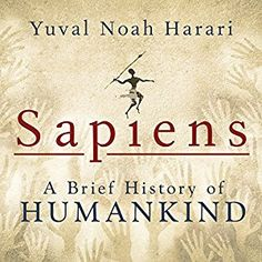 Amazon.com: Sapiens: A Brief History of Humankind (Audible Audio Edition): Yuval Noah Harari, Derek Perkins, Tantor Audio: Books