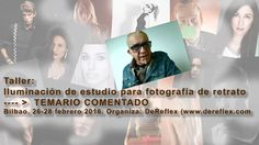 #workshop #taller #curso #iluminacion #estudio #retrato #Bilbao #temariocomentado #temario_comentado #DeReflex #De_Reflex #photomamp #photomamp.com #febrero2016 #feb2016