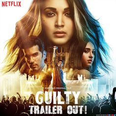 One life-changing night of crime supported by different truths. Whose speaking the truth, and who's lying? Find out who's Guilty in Netflix's upcoming film!