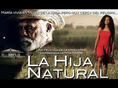 La hija natural Película dominicana completa)