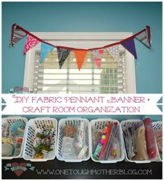 DIY Fabric Pennant Banner & Craft Room Organization