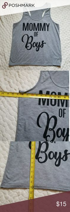 """Mommy of Boys tank top mother mom racerback *""""Mommy of Boys"""" racerback tank top. I wear a size 4 and it's baggy  on me. Could be a loose small or fitted medium. No size tag that I see. Also says to dry clean it and I wash it in my washing machine with no issue* unkn Tops Tank Tops"""