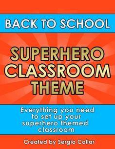 Back to School - SUPERHERO CLASSROOM THEME