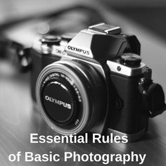 Essential Rules of Basic Photography   http://www.craftpaperscissors.com/essential-rules-basic-photography/