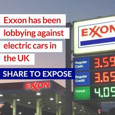 Exxon has been lobbying against electric cars in the UK.