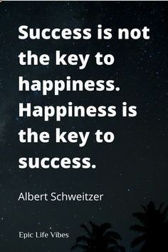 Inspirational success and happiness quotes to put things in perspective. Which comes first? Success or happiness? Avoid the Ill be happy when... syndrome. Check out these motivational quotes from successful people past and present that define the real meaning of happiness and truly getting what you want out of life →