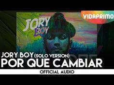 jory boy por que cambiar - YouTube