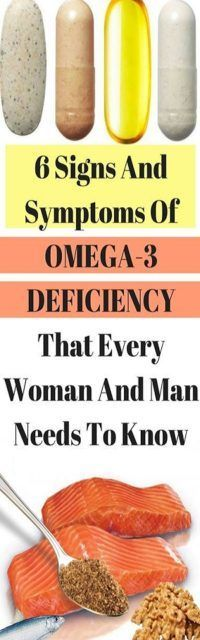 6 SIGNS AND SYMPTOMS OF OMEGA-3 DEFICIENCY THAT EVERY WOMAN AND MAN NEEDS TO KNOW!