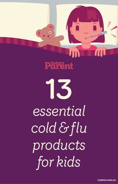 13 essential cold and #flu products for kids