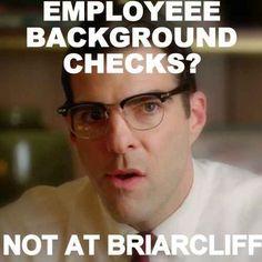 Dammit Briarcliff.