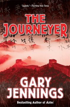Gary Jennings,  The Journeyer  Awesome historical fiction about Marco Polo.