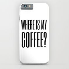 Coffee IV iPhone & iPod Case by M_ART | Society6