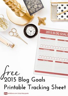 Free Printable: 2015 Blog Goals tracking sheet | For more planner printables, visit www.designisyay.com