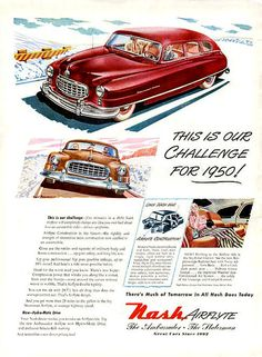 """1950 Nash Airflyte: """"There's much of tomorrow in all Nash does today!"""""""