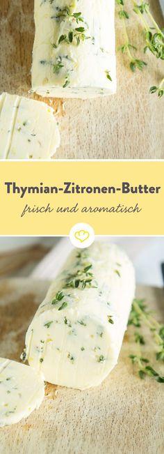 Frische Zitronen, herber Thymian gemixt mit milder Butter - herauskommt ein Mix, der besonders lecker zu Fisch und Scaloppine schmeckt.