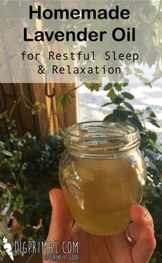 Homemade Lavender oil for Restful Sleep & Relaxation
