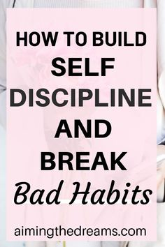 How to build self discipline and break bad habits - Aimingthedreams - - How to break bad habits is a question we listen many times. Bad habits can be replaced by good habits. Identifying triggers and working on them helps in breaking bad habits. Eat Better, Better Life, Good Habits, Healthy Habits, Healthy Routines, Fitness Workouts, Breking Bad, Coaching, Habits Of Successful People