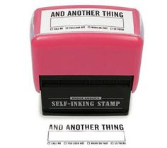 And Another Thing Self-Inking Stamper