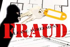 Rental Fraud and an Idea on How to Prevent It - A Guide For All Property Owners