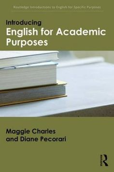 Download free Introducing English for Academic Purposes (Routledge Introductions to English for Specific Purposes) pdf