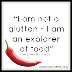 Food quote Noosa Food and Wine Festival 2013   noosafoodandwine.com.au