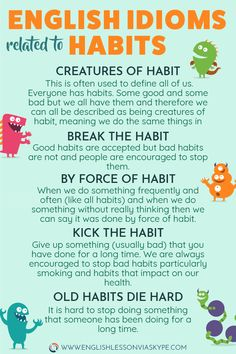 English Idioms related to Habits – Idioms in English with meanings 🔴 English Idioms related to Habits. Learn useful expressions connected with habits. English Writing Skills, Learn English Grammar, English Vocabulary Words, Learn English Words, English Idioms, English Phrases, English Language Learning, Teaching English, German Language