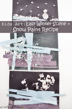 A Little Pinch of Perfect: Kids Art: Easy Winter Scene Process Art Activity+ Snow Paint Recipe-no scissors required-perfect for all ages!
