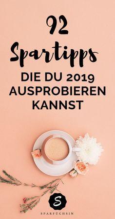 - 92 Spartipps die Du 2019 ausprobieren kannst 92 saving tips that you can try 2019