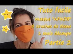 Tuto facile Masque AFNOR partie 2 - YouTube Easy Face Masks, Creation Couture, Poses, Youtube, Beauty, Deco, Crochet, Ranger, How To Make Curtains