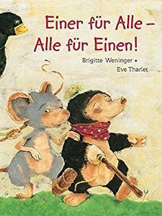 Einer für alle - alle für einen!: Amazon.de: Brigitte Weninger, Eve Tharlet: Bücher