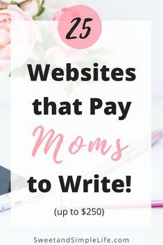 25 Websites that Pay Moms to Write Work From Home Moms, Make Money From Home, How To Make Money, Make Money Blogging, Make Money Online, Freelance Writing Jobs, Blogging For Beginners, Mom Blogs, Blog Tips