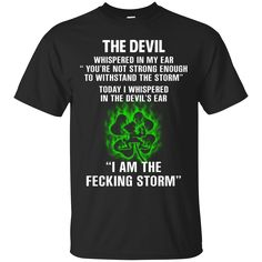 Now available on store. Check it out: http://www.0stees.com/products/i-am-the-fecking-storm-the-storm-the-irishman-shirt-hoodie-tank?utm_campaign=social_autopilot&utm_source=pin&utm_medium=pin