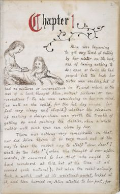 "Lewis Carroll's manuscript of ""Alice's Adventures Under Ground"""
