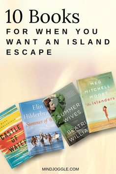 Need an escape? The books about islands on this list from Mind Joggle will take you away. Perfect when you're stuck in place and longing for an escapist read. Summer reading or for anytime! #books #booklist