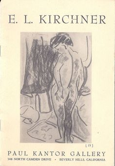 E L Kirchner Paul Kantor Gallery Catalog 1957 German Expressionist Die Brucke German Painting Degenerate Art