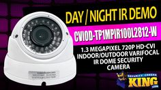 Day / Night IR Demo - CVIOD-TP1MPIR100L2812-W - 1.3 MP 720p HD-CVI Indoo...