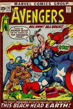 The Avengers #93. The Kree/Skrull War hits the next level as Neal Adams and Tom Palmer take over the art chores, and the Avengers have to tackle on the Fantastic Four.