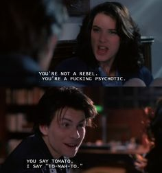 "...you were in love with Christian Slater and the ""Mean Girls"" bumped each other off? Heathers"